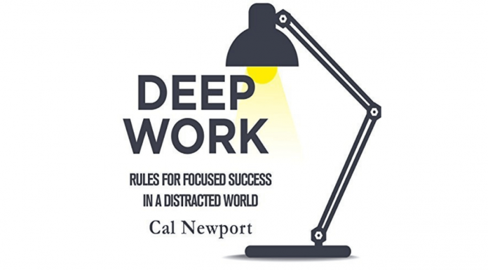 "Detailed Book Notes of ""Deep Work"" By Cal Newport"